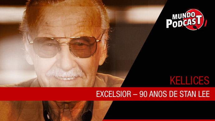 Excelsior – 90 anos de Stan Lee