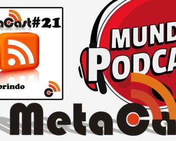 Metacast #21 - Descobrindo o Feed