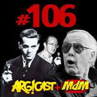 ArgCast #106 – Stan Lee: 90 anos safados
