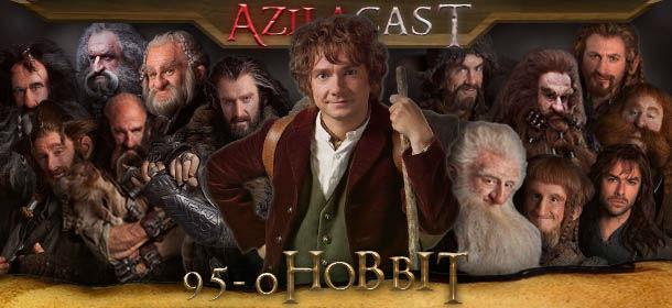 Azilacast #95 - O Hobbit