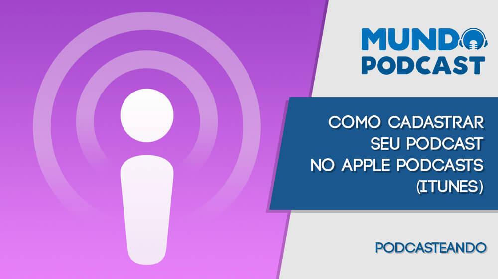 Como registrar seu Podcast no Apple Podcasts