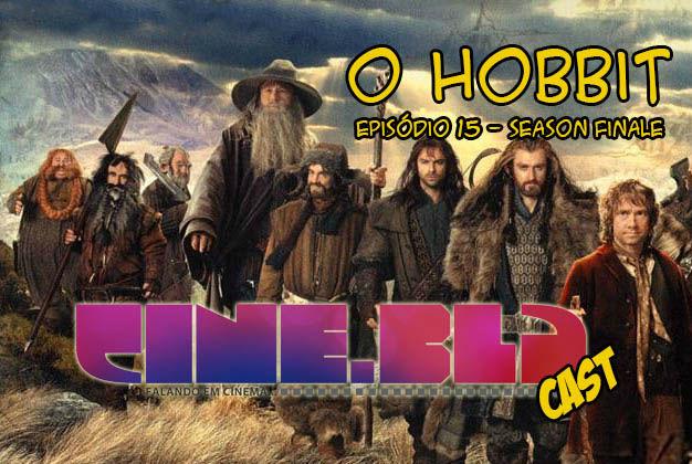 Cine Blá Cast - Episódio 15 - O Hobbit