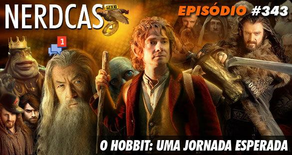 Nerdcast 343 – O Hobbit: Uma jornada esperada