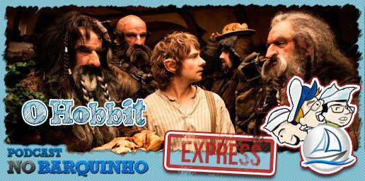 Podcast No Barquinho Express - O Hobbit