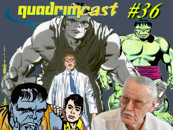 Quadrimcast #36 - Dossiê Quadrimcast: Hulk