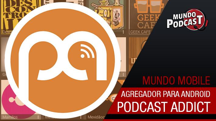 Podcast Addict - Agregador para Android