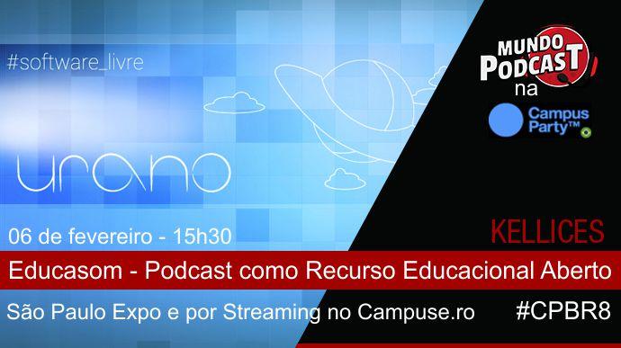 Educasom - MundoPodcast CPBR8