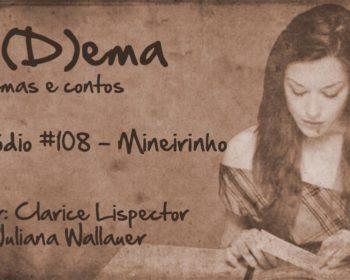 Po(D)ema #108 - Mineirinho