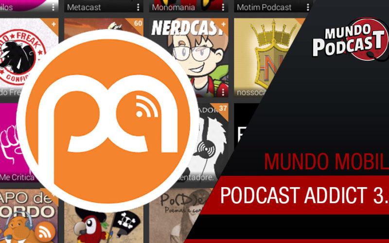 Podcast Addict 3.0