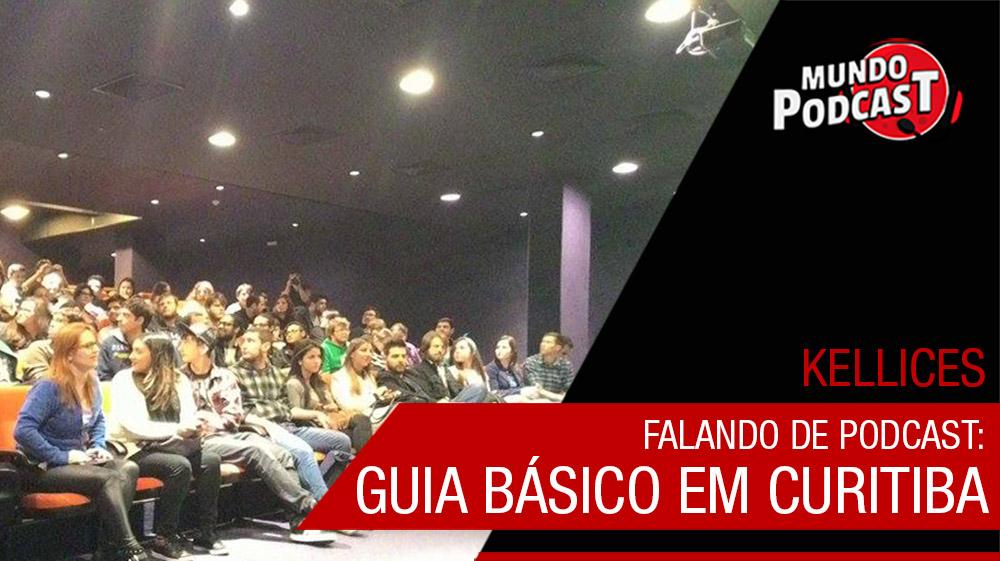 Falando de Podcast: Guia Básico em Curitiba