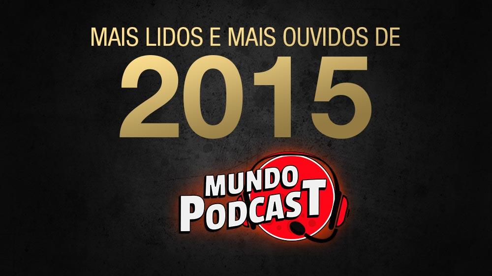 Ranking: Mais lidos e ouvidos de 2015