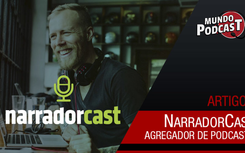 NarradorCast - Agregador de Podcasts