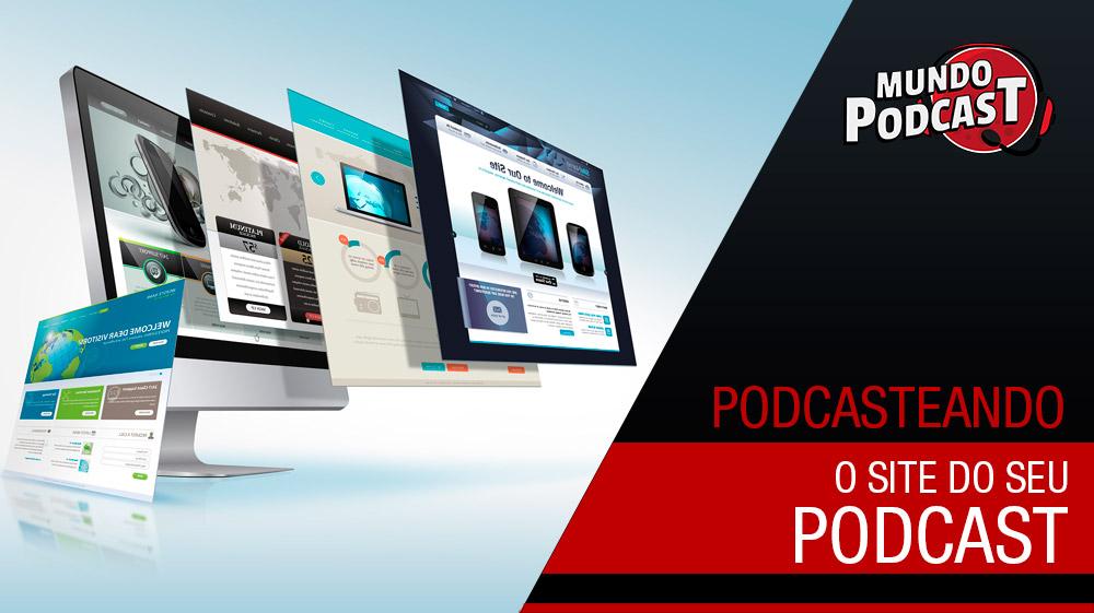 O site para seu podcast