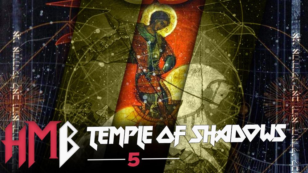 HMB #5 - Temple of Shadows
