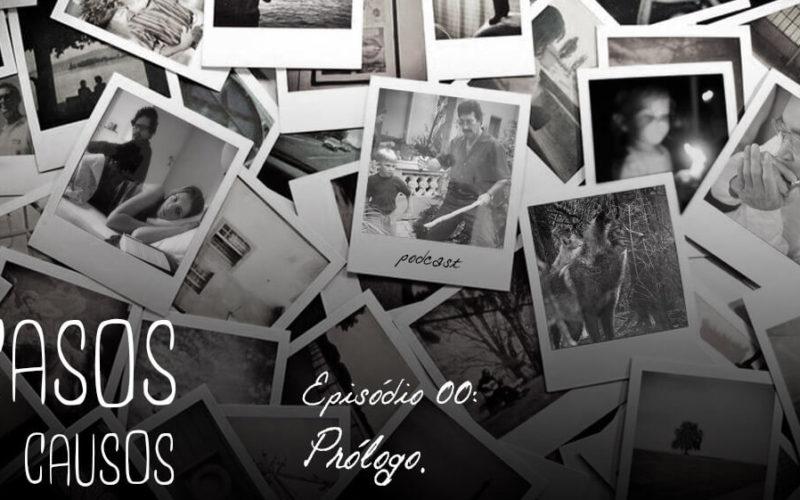Casos e Causos #0 - Prólogo