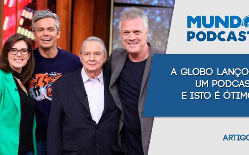 A Globo lançou o podcast com áudios das entrevistas do programa Conversa com Bial e dá uma aula sobre como impulsionar o consumo do formato.
