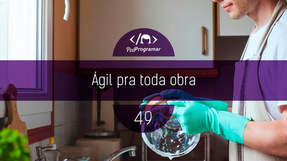 PodProgramar #49 - ígil para toda obra
