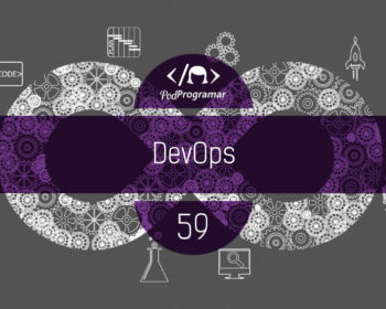 PodProgramar #59 - DevOps